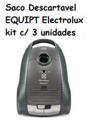 Saco Descartavel EQUIPT Electrolux kit c/ 3 unidades