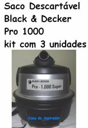 Saco Descartavel Black & Decker Pro 1000 kit com 3 pçs